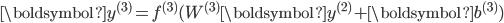 \boldsymbol{y}^{(3)} = f^{(3)}(W^{(3)} \boldsymbol{y}^{(2)} + \boldsymbol{b}^{(3)})