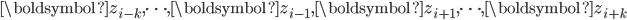 \boldsymbol{z}_{i-k}, \cdots, \boldsymbol{z}_{i-1}, \boldsymbol{z}_{i+1}, \cdots, \boldsymbol{z}_{i+k}