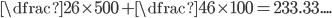 \dfrac{2}{6}\times 500+\dfrac{4}{6}\times100 = 233.33....