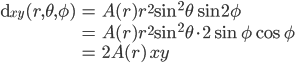 \displaystyle \begin{align} {\rm d}_{xy}(r, \theta, \phi) &= A(r) r^2 \sin^2\theta \sin 2\phi \\ &= A(r) r^2 \sin^2\theta \cdot 2\sin\phi \cos\phi \\ &= 2A(r)\, xy \end{align}