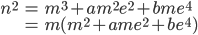 \displaystyle \begin{align} n^2 &= m^3 + am^2 e^2 + bme^4 \\ &= m(m^2 + am e^2 + be^4) \end{align}