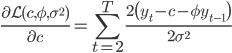 \displaystyle \frac{\partial \mathcal{L}(c, \phi, \sigma^2)}{\partial c} = \sum_{t=2}^T \frac{ 2 \bigl( y_t - c - \phi y_{t-1} \bigr)}{2\sigma^2}