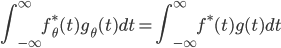 \displaystyle \int_{-\infty}^{\infty} f_{\theta}^* (t)g_{\theta}(t)dt=\int_{-\infty}^{\infty} f^* (t)g(t)dt