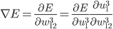 \displaystyle \nabla E =  \frac{\partial E}{\partial w_{12}^3} = \frac{\partial E}{\partial u_1^3} \frac{\partial u_1^3}{\partial w_{12}^3}
