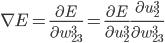 \displaystyle \nabla E = \frac{\partial E}{\partial w_{23}^3} = \frac{\partial E}{\partial u_2^3} \frac{\partial u_2^3}{\partial w_{23}^3}