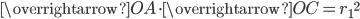 \displaystyle \overrightarrow{OA} \cdot \overrightarrow{OC} = {r_1}^2