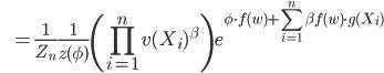 \displaystyle \qquad \quad \; \; \; = \frac{1}{Z_n} \frac{1}{z(\phi)} \left( \prod_{i=1}^n v(X_i)^\beta \right) e^{\phi \cdot f(w) + \sum_{i=1}^n \beta f(w) \cdot g(X_i)}