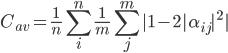 \displaystyle C_{av} =\frac{1}{n} \sum^{n}_{i} \frac{1}{m} \sum^{m}_{j} |1-2|\alpha_{ij}|^2|
