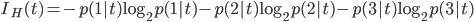 \displaystyle I _ H(t) = - p(1|t) \log _ 2 p(1|t) - p(2|t) \log _ 2 p(2|t) - p(3|t) \log _ 2 p(3|t)