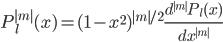 \displaystyle P_l^{|m|}(x) = (1-x^2)^{|m|/2} \frac{d^{|m|} P_l(x)}{dx^{|m|}}