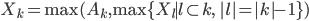 \displaystyle X_k = \max(A_k, \max \{ X_l \mid l \subset k, \; |l| = |k| - 1 \})