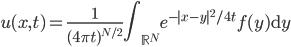 \displaystyle u(x,t) = \frac{1}{(4 \pi t)^{N/2}} \int_{\mathbb{R}^N} e^{- x-y ^2 / 4t} f(y) \mathrm{d}y