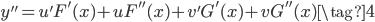 \displaystyle y'' = u'F'(x) +uF''(x) +v'G'(x) + vG''(x) \tag{4}