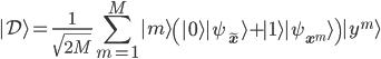 \displaystyle{  | \mathcal{D} \rangle  = \frac{1}{\sqrt{2M}} \sum_{m=1}^M | m \rangle \left( | 0 \rangle | \psi_{\tilde{\bf x}} \rangle + | 1 \rangle | \psi_{{\bf x}^m} \rangle \right) | y^m \rangle }