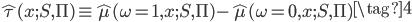 \displaystyle{ \begin{eqnarray} \hat \tau (x;S,\Pi) \equiv \hat \mu (\omega =1,x;S,\Pi) - \hat \mu (\omega = 0,x;S,\Pi) \end{eqnarray} \tag{4} }