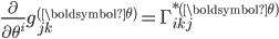 \displaystyle{ \frac{\partial}{\partial \theta^i} g^{({\boldsymbol \theta})}_{jk} = \Gamma_{ikj}^{* ({\boldsymbol \theta})} }