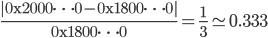 \displaystyle{ \frac{|\mathrm{0x2000 \cdots 0} - \mathrm{0x1800 \cdots 0}|}{\mathrm{0x1800 \cdots 0}} = \frac{1}{3} \simeq 0.333 }
