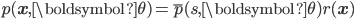 \displaystyle{ p({\bf x}, {\boldsymbol \theta}) = \overline{p}(s, {\boldsymbol \theta}) r({\bf x}) }