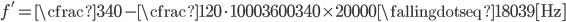 \displaystyle{ f' = \cfrac{340-\cfrac{120 \cdot 1000}{3600}}{340} \times 20000 \fallingdotseq 18039 \mathrm{[Hz]} }