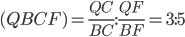 \displaystyle{(QBCF) =  \frac{QC}{BC}:\frac{QF}{BF} = 3:5}