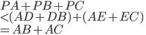 \displaystyle{PA + PB + PC \\ \lt (AD+ DB)+ (AE + EC)\\ = AB + AC}