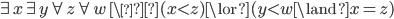 \exists x \exists y \forall z \forall w \ \ (x \lt z) \lor (y \lt w \land x = z)