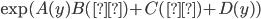 \exp(A(y)B(θ) + C(θ) + D(y))