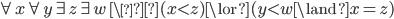 \forall x \forall y \exists z \exists w \ \ (x \lt z) \lor (y \lt w \land x = z)