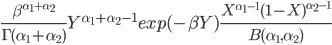 \frac{\beta^{\alpha_1+\alpha_2}}{\Gamma(\alpha_1+\alpha_2)}  Y^{\alpha_1+\alpha_2-1} exp(-\beta Y)   \frac{X^{\alpha_1-1}(1-X)^{\alpha_2-1}}{B(\alpha_1,\alpha_2)}