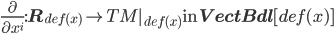 \frac{\partial}{\partial x^i} : {\bf R}_{def(x)} \to TM _{def(x)} \:\mbox{in}\: {\bf VectBdl}[def(x)]
