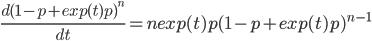 \frac{d(1-p+exp(t)p)^n}{dt}=n exp(t)p(1-p+exp(t)p)^{n-1}