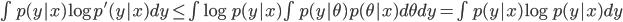 \int p(y|x) \log p^{'}(y|x) dy \leq \int \log p(y|x) \int p(y|\theta)p(\theta|x) d\theta dy = \int p(y|x) \log p(y|x) dy