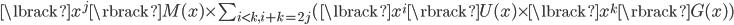\lbrack x^{j} \rbrack M(x) \times \sum_{i \lt k, i + k = 2j} (\lbrack x^{i} \rbrack U(x) \times \lbrack x^{k} \rbrack G(x))