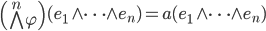\left( \bigwedge^{n} \varphi \right) ( e_{1} \wedge \cdots \wedge e_{n} ) = a( e_{1} \wedge \cdots \wedge e_{n} )