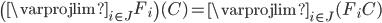 \left( \varprojlim_{i \in J}{F_{i}} \right)(C) = \varprojlim_{i \in J} (F_{i}C)