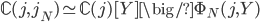\mathbb{C}(j, j_N) \simeq \mathbb{C}(j)[Y] \big/ \Phi_N(j, Y)
