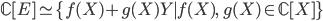 \mathbb{C}[E] \simeq \{ f(X) + g(X)Y \mid f(X), \; g(X) \in \mathbb{C}[ X ] \}