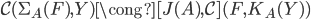 \mathcal{C}(\Sigma_A(F), Y) \cong  [J(A), \mathcal{C}](F, K_A(Y))