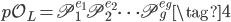 \mathfrak{p}\mathcal{O}_L = \mathfrak{P}_1^{e_1}\mathfrak{P}_2^{e_2} \cdots \mathfrak{P}_g^{e_g} \tag{4}