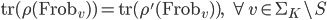 \mathrm{tr}(\rho(\mathrm{Frob}_v)) = \mathrm{tr}(\rho'(\mathrm{Frob}_v)), \;\; \forall v \in \Sigma_K\backslash S