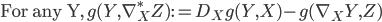 \mbox{For any Y,}\:\: g(Y, \nabla^{*}_{X} Z) := D_{X}g(Y, X) - g(\nabla_{X} Y, Z)