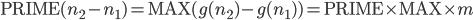 \mbox{PRIME} (n_2 - n_1) = \mbox{MAX} (g(n_2) - g(n_1)) = \mbox{PRIME} \times \mbox{MAX} \times m