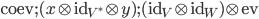 \mbox{coev};(x\otimes \mbox{id}_{V^*} \otimes y);(\mbox{id}_{V} \otimes \mbox{id}_{W})\otimes \mbox{ev}