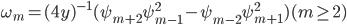 \omega_{m} = (4y)^{-1} (\psi_{m+2} \psi_{m-1}^{2} - \psi_{m-2} \psi_{m+1}^{2}) (m \ge 2)