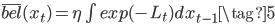\overline{bel}(x_t)=\eta \int exp(-L_t)dx_{t-1} \tag{5}