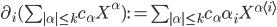 \partial_i (\sum_{|\alpha| \leq k} c_{\alpha}X^{\alpha}) := \sum_{|\alpha| \leq k} c_{\alpha} \alpha_i X^{\alpha \langle i \rangle}