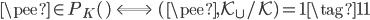 \pee \in P_K(\c) \;\; \Longleftrightarrow \;\; (\pee, K_{\c}/K) = 1 \tag{11}