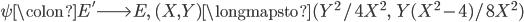 \psi \colon E' \longrightarrow E, \; (X,  Y) \longmapsto (Y^2/4X^2, \;\; Y(X^2-4)/8X^2)