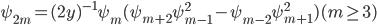 \psi_{2m} = (2y)^{-1} \psi_{m} (\psi_{m+2} \psi_{m-1}^{2} - \psi_{m-2} \psi_{m+1}^{2}) (m \ge 3)
