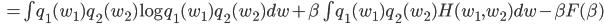 \quad = \int q_1(w_1)q_2(w_2) \log q_1(w_1)q_2(w_2) dw + \beta \int q_1(w_1)q_2(w_2) H(w_1, w_2) dw - \beta F(\beta)